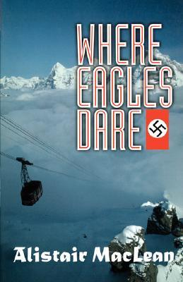 Where Eagles Dare book review by Catalin Avram